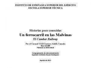 INSTITUTO DE ENSEANZA SUPERIOR DEL EJRCITO ESCUELA SUPERIOR