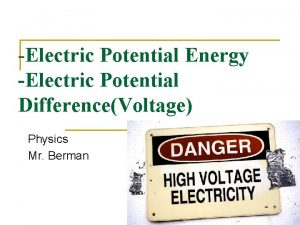 Electric Potential Energy Electric Potential DifferenceVoltage Physics Mr