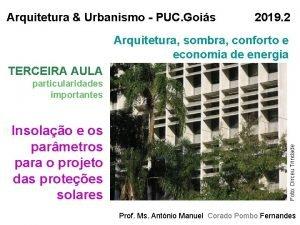 Arquitetura Urbanismo PUC Gois 2019 2 Arquitetura sombra