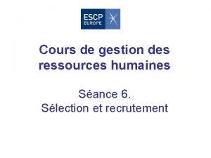 Cours de gestion des ressources humaines Sance 6