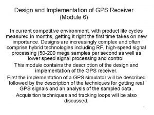 Design and Implementation of GPS Receiver Module 6