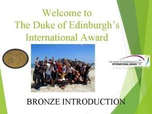 Welcome to The Duke of Edinburghs International Award