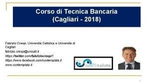 Corso di Tecnica Bancaria Cagliari 2018 Fabrizio Crespi