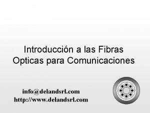 Introduccin a las Fibras Opticas para Comunicaciones infodelandsrl