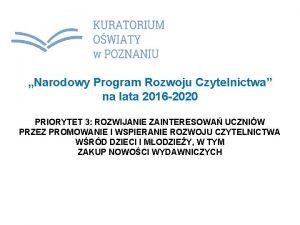Narodowy Program Rozwoju Czytelnictwa na lata 2016 2020