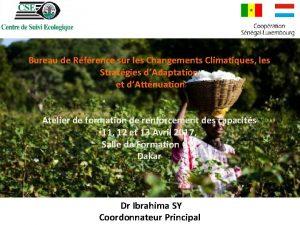 Bureau de Rfrence sur les Changements Climatiques les