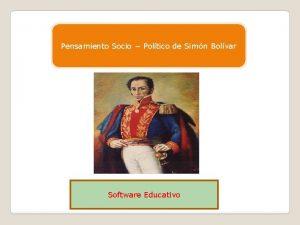 Pensamiento Socio Poltico de Simn Bolvar Software Educativo