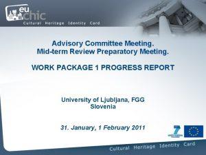 Advisory Committee Meeting Midterm Review Preparatory Meeting WORK
