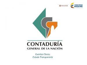 Cuentas Claras Estado Transparente AUDIRE ESTADO ACTUAL Y