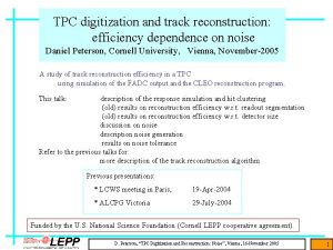 TPC digitization and track reconstruction efficiency dependence on