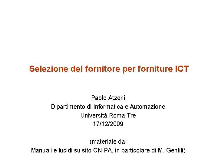 Selezione del fornitore per forniture ICT Paolo Atzeni