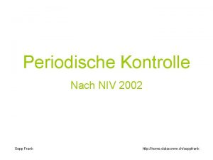 Periodische Kontrolle Nach NIV 2002 Sepp Frank http