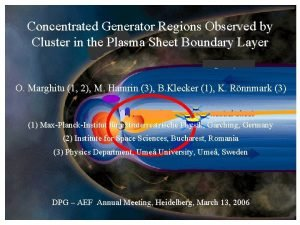 Concentrated Generator Regions Observed by Cluster in the