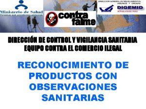 DIRECCIN DE CONTROL Y VIGILANCIA SANITARIA EQUIPO CONTRA
