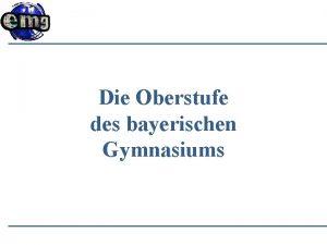 Die Oberstufe des bayerischen Gymnasiums Ziel Abiturprfung 2022