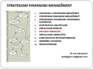 STRATEGIJSKI FINANSIJSKI MENADMENT STRATEGIJA I STRATEGIJSKI MENAMENT 2