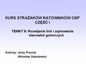 KURS STRAAKW RATOWNIKW OSP CZ I TEMAT 9