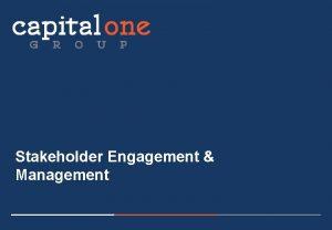 Stakeholder Engagement Management STAKEHOLDER ENGAGEMENT MANAGEMENT SEM WHO