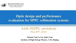 Optic design and performance evaluation for SPPC collimation