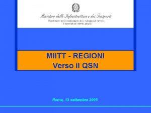 MIITT REGIONI Verso il QSN Roma 13 settembre