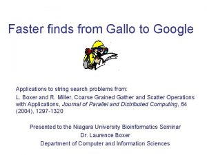 Faster finds from Gallo to Google Applications to
