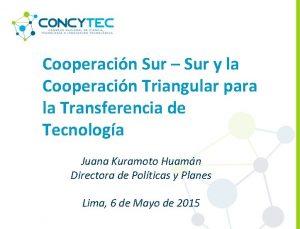 Cooperacin Sur Sur y la Cooperacin Triangular para