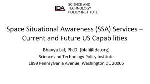 Space Situational Awareness SSA Services Current and Future