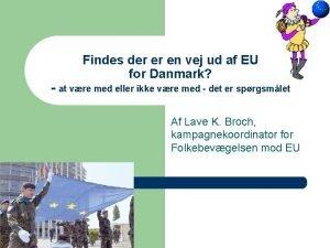 Findes der er en vej ud af EU