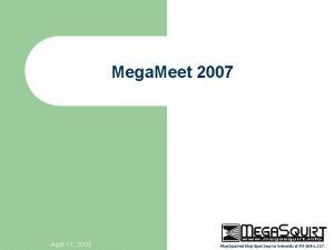 Mega Meet 2007 April 17 2003 Mega Squirt