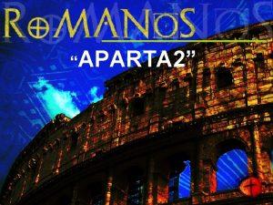 APARTA 2 Anterior Romanos 5 19 21 Porque
