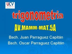 Bach Juan Parraguez Capitn Bach Oscar Parraguez Capitn