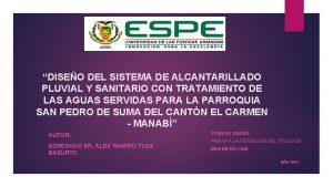 DISEO DEL SISTEMA DE ALCANTARILLADO PLUVIAL Y SANITARIO