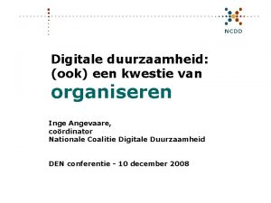 Digitale duurzaamheid ook een kwestie van organiseren Inge