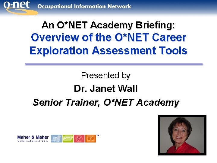 An ONET Academy Briefing Overview of the ONET