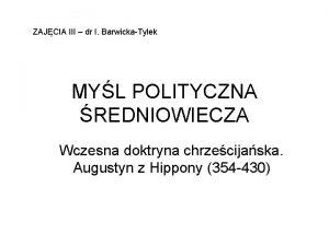 ZAJCIA III dr I BarwickaTylek MYL POLITYCZNA REDNIOWIECZA