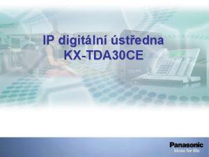 IP digitln stedna KXTDA 30 CE 1 Architektura