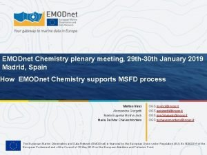 EMODnet Chemistry plenary meeting 29 th30 th January