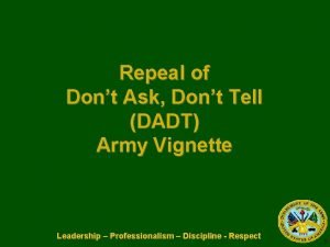 Repeal of Dont Ask Dont Tell DADT Army
