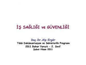 SALII ve GVENL Do Dr Alp Ergr Tbbi