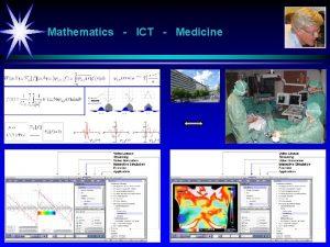 Mathematics ICT Medicine Presentation Per Henrik Hogstad University