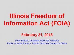Illinois Freedom of Information Act FOIA February 21