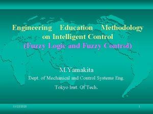 EngineeringEducationMethodology on Intelligent Control Fuzzy Logic and Fuzzy