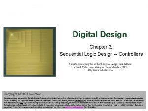 Digital Design Chapter 3 Sequential Logic Design Controllers