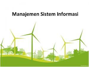 Manajemen Sistem Informasi Konsep Manajemen Sistem Informasi Manajemen