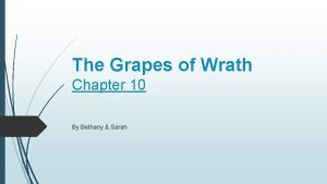 The Grapes of Wrath Chapter 10 By Bethany