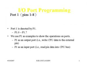 IO Port Programming Port 1pins 1 8 Port