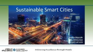 Sustainable Smart Cities Snigdho Majumdar Dy GMCorporate Strategy