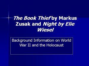 The Book Thief by Markus Zusak and Night