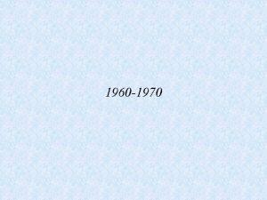 1960 1970 ndice 1960 Satlite metereolgico 1961 Cosmonauta