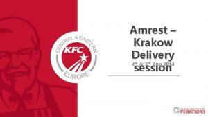 Amrest Krakow Delivery 4 5 Aug 2014 session